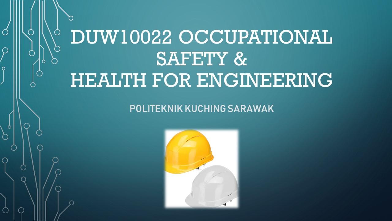 DUW10022 OCCUPATIONAL SAFETY & HEALTH